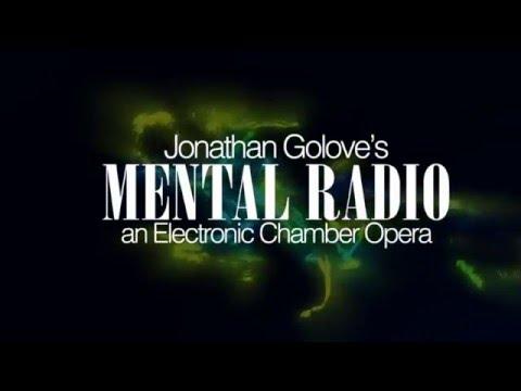 Mental Radio - Electronic Chamber Opera