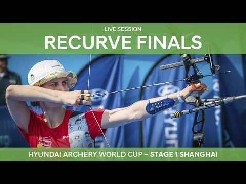 Live Session: Recurve Finals | Shanghai 2017 Hyundai Archery World Cup S1