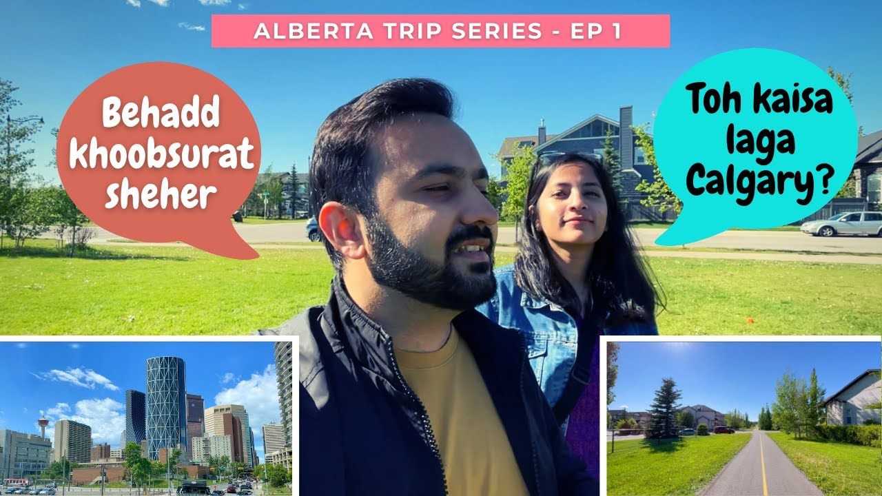 Download Ep 1/6 - Alberta Trip Series | Our first impressions about Calgary | Hindi Vlogs