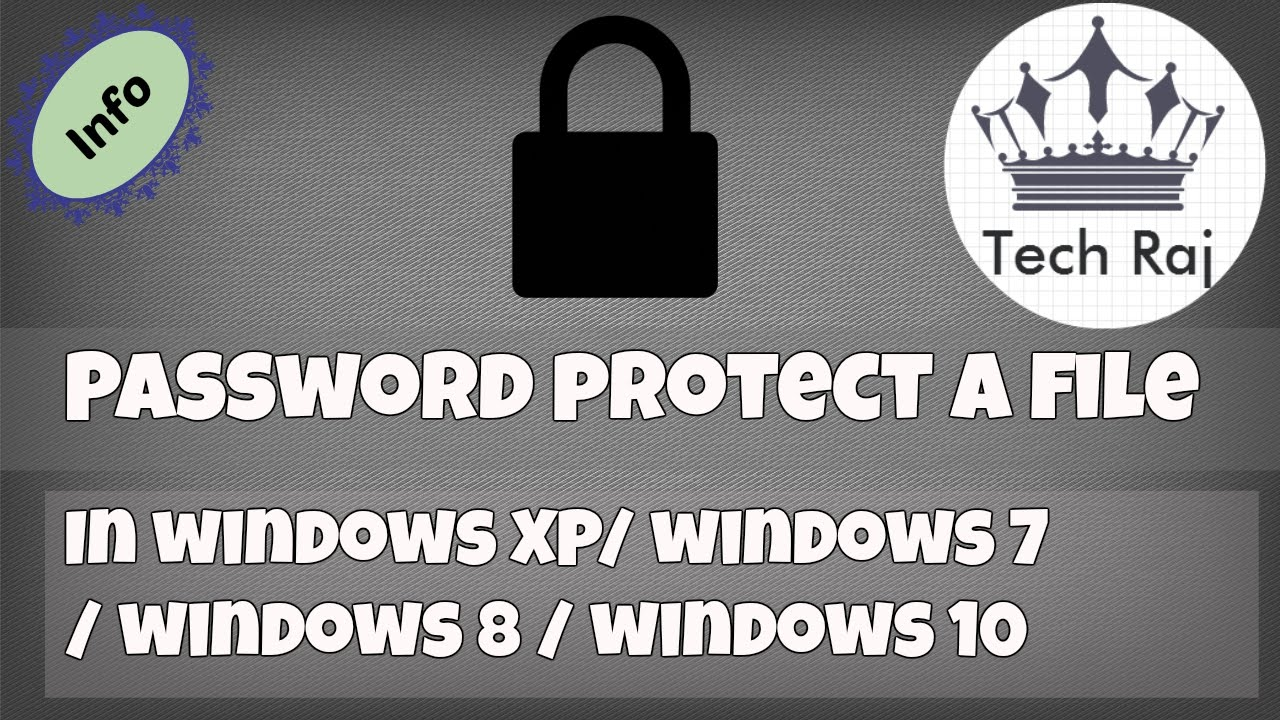 How to Protect a File or Folder with Password in Windows XP/7/8/10 ...