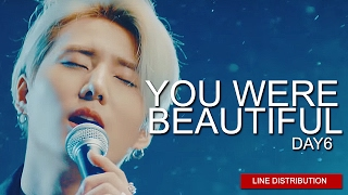 Video DAY6 - You Were Beautiful | Line Distribution (Color Coded) download MP3, 3GP, MP4, WEBM, AVI, FLV Januari 2018