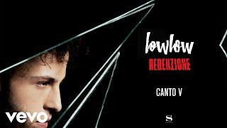 lowlow - Canto V (Audio)