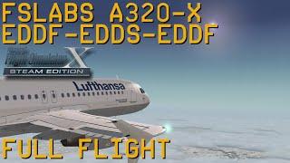 Full Flight   FSLabs A320X   Frankfurt/Main to Stuttgart and back   FSX SE
