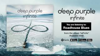 "Deep Purple ""Roadhouse Blues"" Full Song Stream - Album inFinite OUT NOW!"