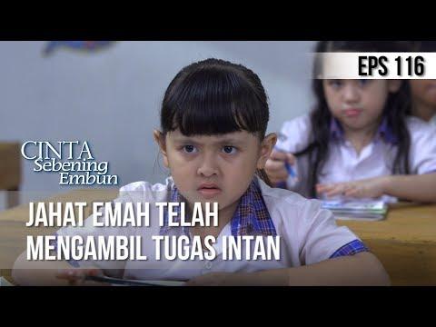 CINTA SEBENING EMBUN - Jahat Emah Telah Mengambil Tugas Intan [11 JULI 2019]