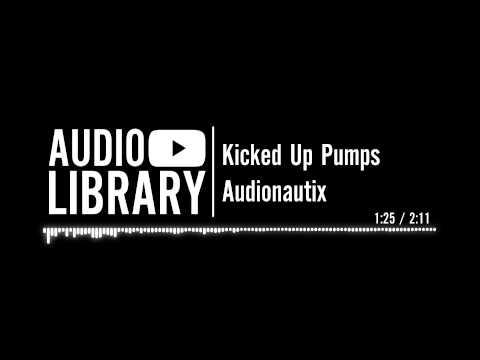 Kicked Up Pumps - Audionautix