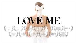 Love Me - The Documentary - Official Trailer 1