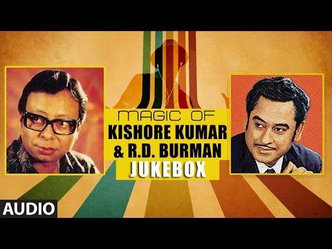 Magic Of Kishore Kumar & R.D. Burman |...