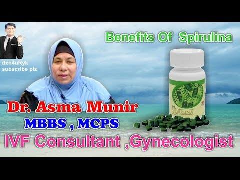 Benefits Of Spirulina By Dr Asma Munir