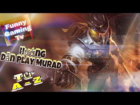LIÊN QUÂN MOBILE | Nếu bạn vừa mua Murad và không biết cách Play như thế nào? Hãy xem hết Clip này!
