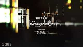 Download Eminem & 50 Cent - Champagne Room (Explicit) [Breaking Point 2] MP3 song and Music Video