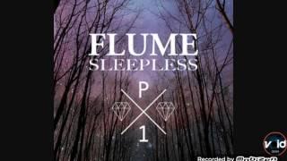 Flume Sleepless Bass Boosted