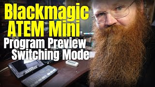 Blackmagic ATEM Mini | How to use the Program Preview Switching feature
