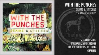Watch With The Punches Seams And Stitches video