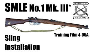 SMLE Mk. III* Sling Installation (TF 4-05A)