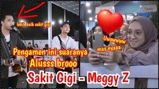 Alusss Banget Brooo Pengamen Ini Bikin Baper Banget Sakit Gigi Meggy Z Ricky Tri MP3