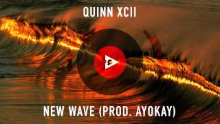 Quinn XCII - New Wave (Prod. ayokay) | 1 Hour