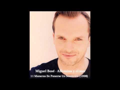Miguel Bosé - Alfonsina y el mar (Alfonsina y el amor)
