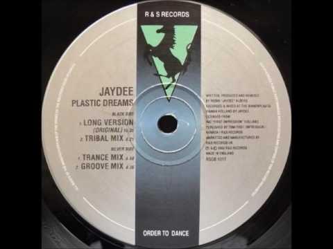 Jaydee  Plastic Dreams Original Long Version  1993