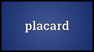 Placard Meaning