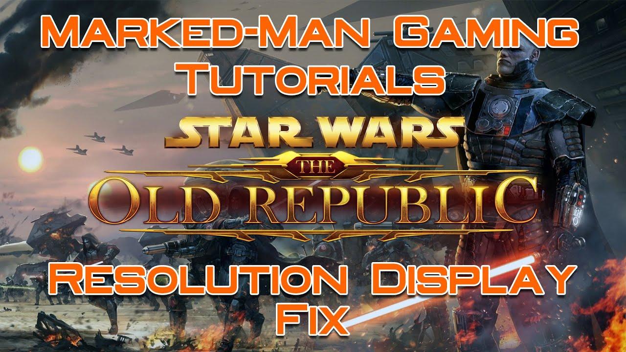 SWTOR Display Problem | Tutorial Fix - YouTube