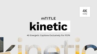 mTitle Kinetic FCPX Plugin - a Final Cut Pro X Plugin with 40 Energetic Titles - MotionVFX