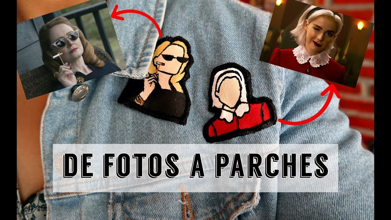 Cómo Hacer Parches Para Ropa Diy Chilling Adventures Of Sabrina Ame Mayén Youtube