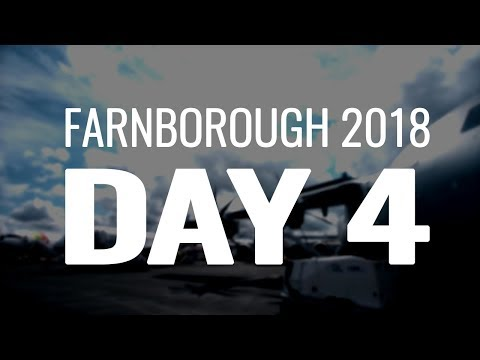 Farnborough Airshow 2018: Day 4 Overview | Problems over at Air Italy?