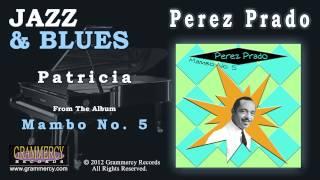 Perez Prado - Patricia
