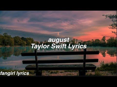 Download august || Taylor Swift Lyrics