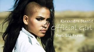 Alexandra Stanić- Official girl (feat. Lil Wayne)
