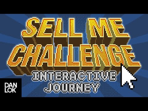 Sell Me Challenge - Interactive Journey