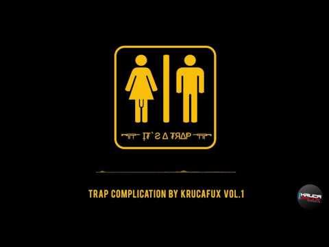 KrucaFux - Trap Complication by KrucaFux vol.1 ♪♫♪♫♪♫