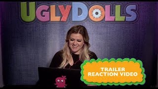 Kelly Clarkson Reacts to UglyDolls Trailer | Coming Soon to Theaters