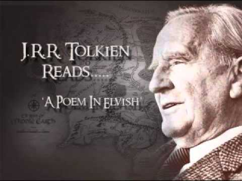 J.R.R. Tolkien reads .... _A Poem In Elvish_