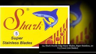 Top 10 Best Double Edge Razor Blades
