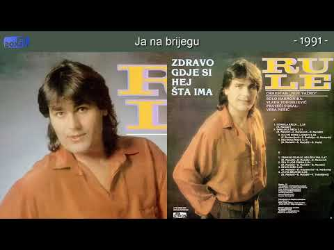 Rule - Ja Na Brijegu - (Audio 1991)