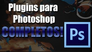 Plugin completo para Photoshop Cs6 [EXCLUSIVO]