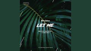Let Me (feat. Nezhdan) (Nezhdan Remix)