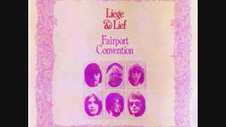 Band: Fairport Convention Song: Tam Lin [Scottish Folk Song] Album:...