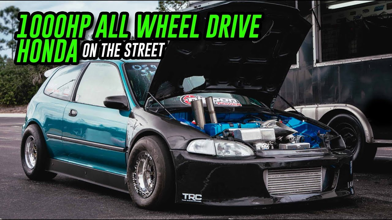 1000HP ALL WHEEL DRIVE HONDA ON THE STREETS