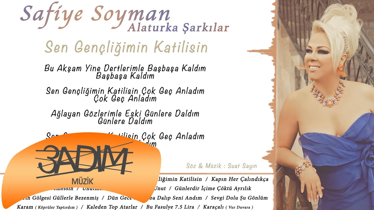 Safiye Soyman Sen Gençliğimin Katilisin Official Lyric Video