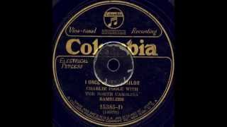 I Once Loved A Sailor ~ Charlie Poole with the North Carolina Ramblers