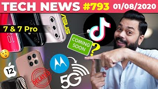 TikTok Coming Back?, Asus Zenfone 7/ 7 Pro Launch,iPhone 12 Delayed,Moto Razr 2020 5G Leaked-#TTN793