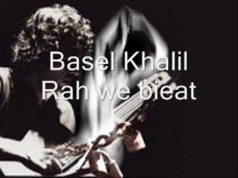 Basel Khalil Rah we bieat