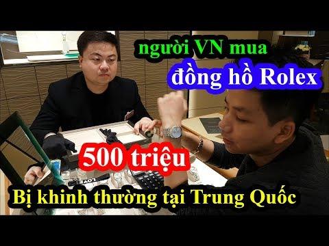 Giả Nghèo Cầm 500 Triệu Vào Mua đồng Hồ Rolex Tại Thượng Hải Và Cái Kết Quá Nhục Nhã