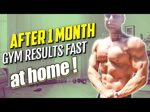 How to Get Gym Results Fast After 1 Month at Home?