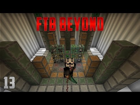 FTB Beyond EP13 Woot Farm + Epic Power Generation