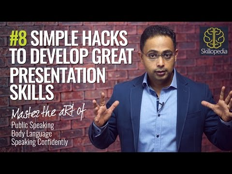 08 Simple tips to develop  great Presentation Skills - Public speaking tips | Body language