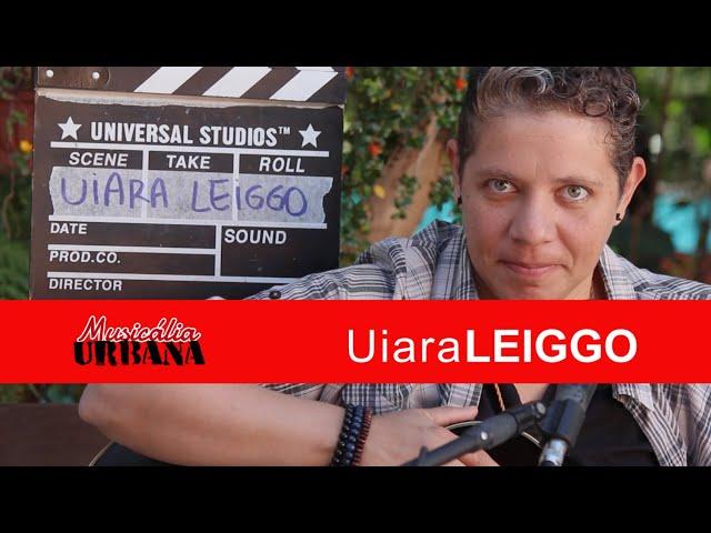 Uiara Leiggo - Quarto Mundo | Musicália Urbana